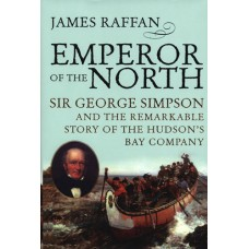 Emperor of the North by James Raffan