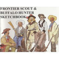 Frontier Scout & Buffalo Hunter Sketchbook by James A. Hanson