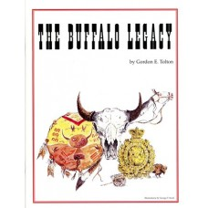 The Buffalo Legacy by Gordon E. Tolton
