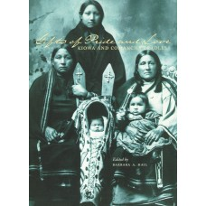 Gifts of Pride and Love: Kiowa and Comanche Cradles