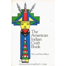The American Indian Craft Book by Marz and Nano Minor