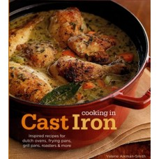 Cooking in Cast Iron by Valerie Aikman-Smith