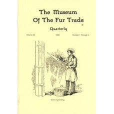 Museum of the Fur Trade Quarterly, Volume 24, 1988