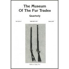 Museum of the Fur Trade Quarterly, Volume 33:1, 1997