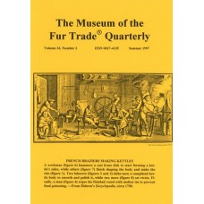 Museum of the Fur Trade Quarterly, Volume 33:2, 1997