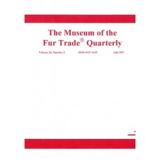 Museum of the Fur Trade Quarterly, Volume 33:3, 1997