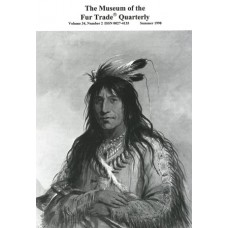 Museum of the Fur Trade Quarterly, Volume 34:2, 1998