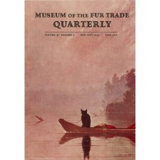 Museum of the Fur Trade Quarterly, Volume 47:3, 2011