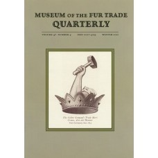 Museum of the Fur Trade Quarterly, Volume 47:4, 2011