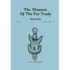 Museum of the Fur Trade Quarterly, Volume 08, 1972