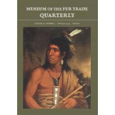 Museum of the Fur Trade Quarterly, Volume 56:3; 2020