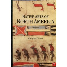 Native Arts of North America by Christian F. Feest