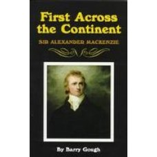 First Across the Continent by Barry Gough