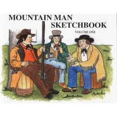 Mountain Man Sketchbook, Volume I by James A. Hanson