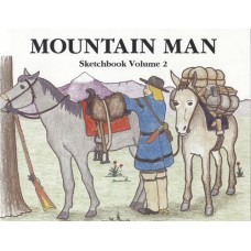 Mountain Man Sketchbook, Volume II by James A. Hanson