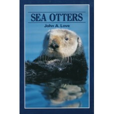 Sea Otters by John A. Love