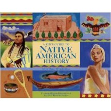 A Kid's Guide to Native American History: More Than 50 Activities