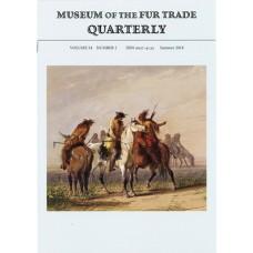 Museum of the Fur Trade Quarterly, Volume 54:2, 2018