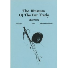 Museum of the Fur Trade Quarterly, Volume 11, 1975