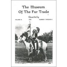 Museum of the Fur Trade Quarterly, Volume 18, 1982