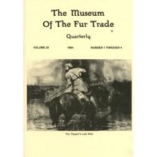 Museum of the Fur Trade Quarterly, Volume 20, 1984