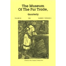 Museum of the Fur Trade Quarterly, Volume 26, 1990