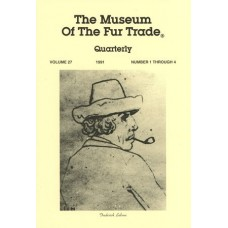 Museum of the Fur Trade Quarterly, Volume 27, 1991