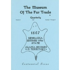 Museum of the Fur Trade Quarterly, Volume 03, 1967