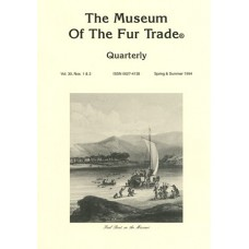 Museum of the Fur Trade Quarterly, Volume 30:1-2, 1994