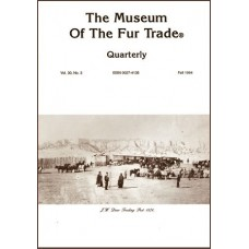 Museum of the Fur Trade Quarterly, Volume 30:3, 1994