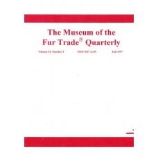 Museum of the Fur Trade Quarterly, Volume 33:3, 1997