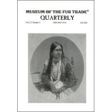 Museum of the Fur Trade Quarterly, Volume 37:3, 2001