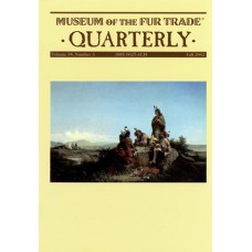 Museum of the Fur Trade Quarterly, Volume 38:3, 2002