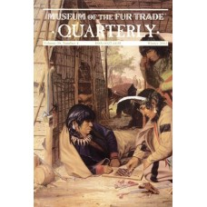 Museum of the Fur Trade Quarterly, Volume 38:4, 2002