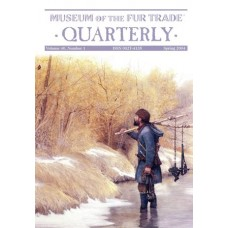 Museum of the Fur Trade Quarterly, Volume 40:1, 2004