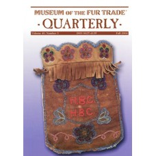 Museum of the Fur Trade Quarterly, Volume 40:3, 2004