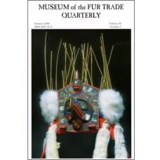 Museum of the Fur Trade Quarterly, Volume 44:2, 2008