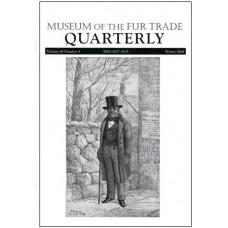 Museum of the Fur Trade Quarterly, Volume 44:4, 2008