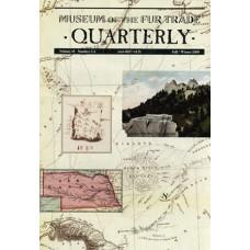 Museum of the Fur Trade Quarterly, Volume 45:3/4, 2009