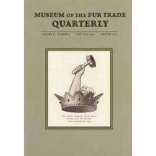 Museum of the Fur Trade Quarterly, Volume 47:4, 2011