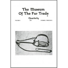 Museum of the Fur Trade Quarterly, Volume 05, 1969