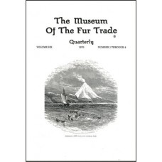 Museum of the Fur Trade Quarterly, Volume 06, 1970