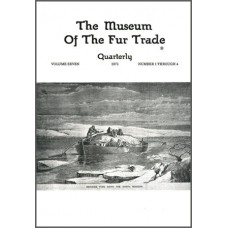 Museum of the Fur Trade Quarterly, Volume 07, 1971