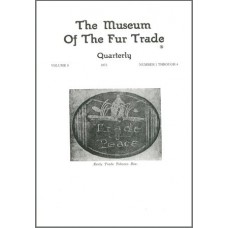 Museum of the Fur Trade Quarterly, Volume 09, 1973